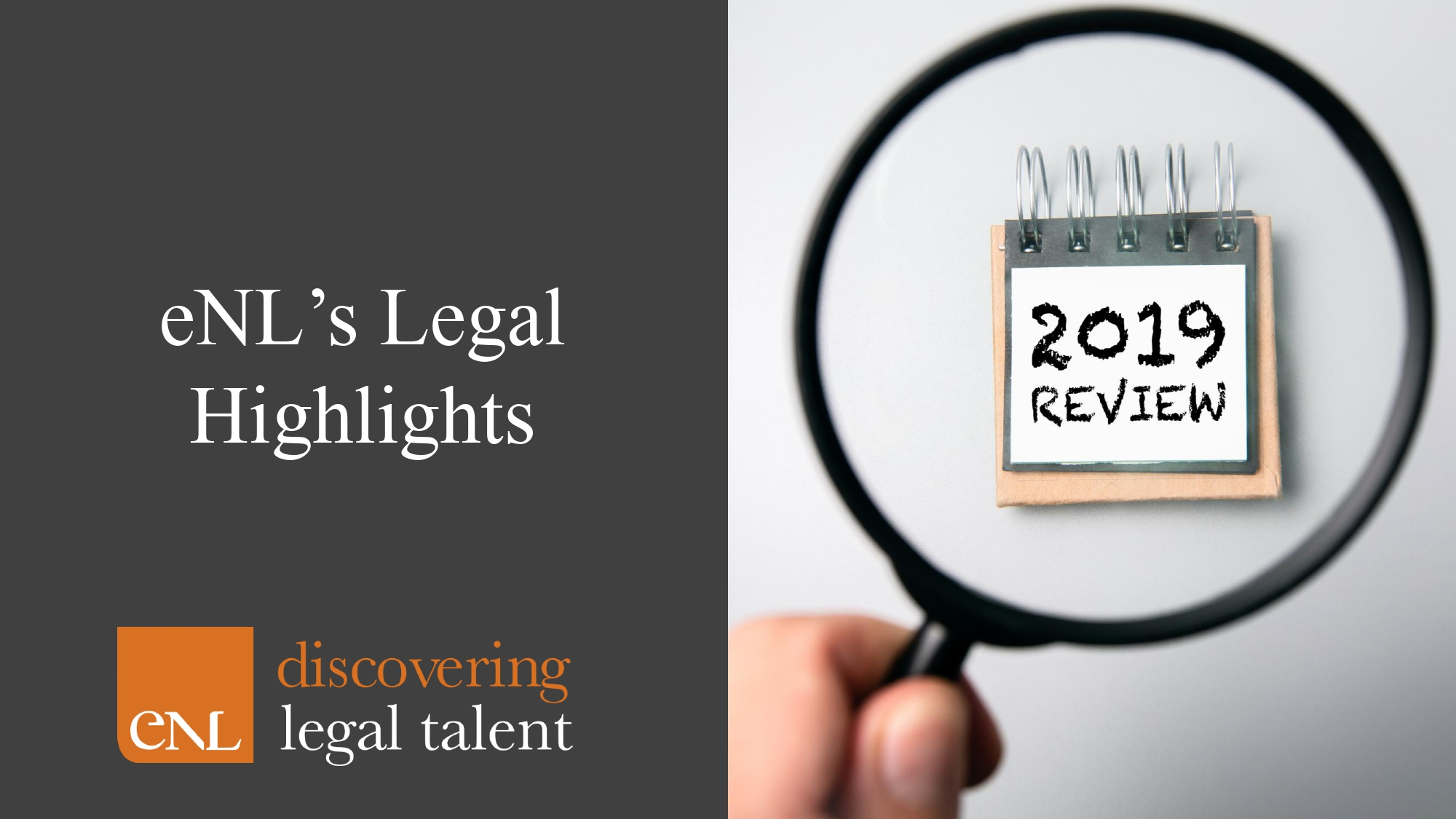 eNL's Legal Highlights Review of 2019
